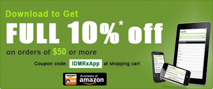Download our App and get 10% off using the coupon code 'IDMRxApp'