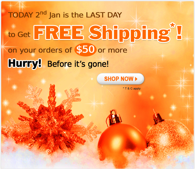 Enjoy Free shipping on ordering more than $50. Holiday exclusive.