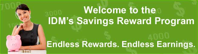 Earn more with our Savings and Reward program.