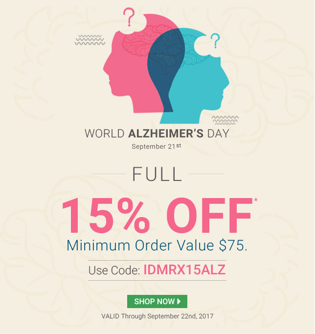 Apply Coupon IDMRX15ALZ and get 15% off on Alzheimer Medications